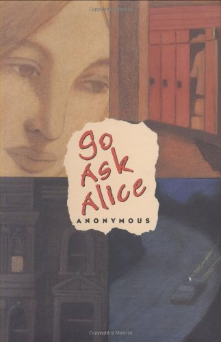 Go Ask Alice - Anonymous