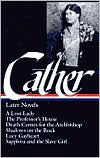 Cather: Later Novels - Willa Cather